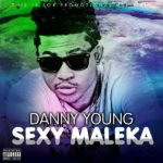 Danny Young – Sexy Maleka