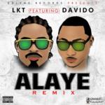 LKT – Alaye (Remix) f. Davido