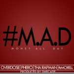 Terry Tha Rapman, Pherowshuz and Overdose – Money All Day f. Morell