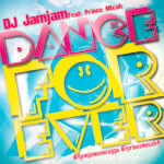 DJ JamJam – Dance Forever ft Prince Micah