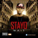 Stayo – Wait