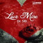 Dr SID – Love Mine