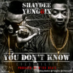 PREMIERE: Yung6ix & Shaydee – You Don't Know [Credibility]
