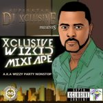 DOWNLOAD: DJ Xclusive – The #XclusiveWizkidMix
