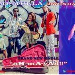 VIDEO: Camp Mulla ft. Wondaboy – Oh My Gad