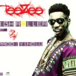 Teezee (DRB Lasgidi) – High Roller ft BOJ