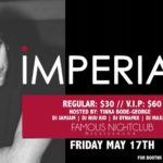 Imperial 2 MAY 17th Ft Dj JamJam