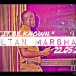 Sultan Marshall – Let It Be Known