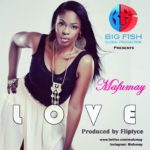 Mafumay – L.O.V.E + Roll With You [Prod by Fliptyce]