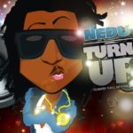 Nedu – Turn Up | Action Man [Trailer]