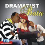 Dramatist – Ijo Baata