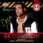 Drip – Seduction
