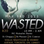 Le Reve Presents : WASTED MAY 3RD !