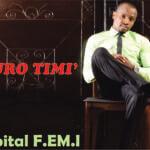 Capital F.E.M.I – Durotimi