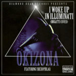 Okisona – I Woke Up In Illuminati (Bugatti Cover) f. Sheddyblaq