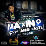 Maxino x Erigga – Copy & Paste