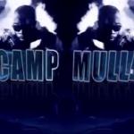 VIDEO:Camp Mulla – ALL IN f. M.Anifest