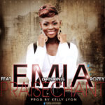 Emia – Praise Chant ft Rozey & Chisong [Prod By Kelly Lyon]