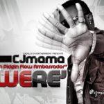 CJ Mama – Were
