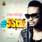 Dre-sticks – 5Star