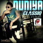 ClassiQ – Duniya ft Ruby