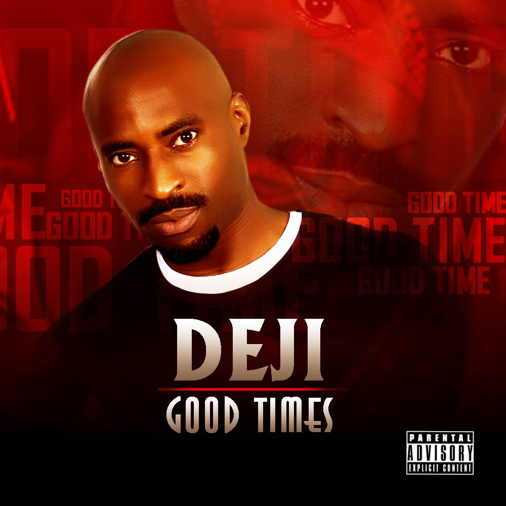 DEJI - Good Times Art Cover