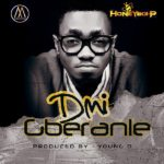 DMI – Gberanle [Prod By Young D]