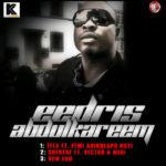 Eedris Abdulkareem – Fela ft. Femi Kuti | Shekere ft Vector | New Edo