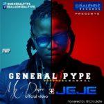 General Pype – Jeje [Prod By Del'B]