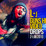 VIDEO: L-J – Guns High