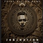 "Official Tracklisting: Jesse Jagz – ""JagzNation Vol 1: Thine Nation Come"""