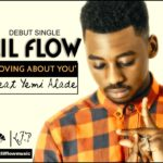 Knighthouse Presents: Lil Flow – Loving About You ft Yemi Alade