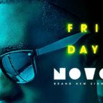 Novo – Friday