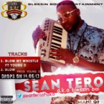 Sean Tero – Blow My Whistle ft Young D | Blow