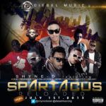 Shyne D – Spartacus Reloaded f. Pasuma Wonder, 9ice, Reminisce, Jaywon, Smoothy, Seriki, & Splash.
