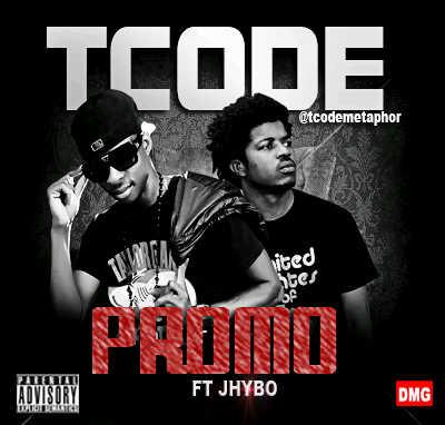 Tcode ft Jhybo - Promo