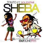 Tonto Dikeh – Sheba ft Solidstar