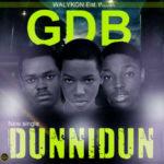 GDB – Dunni Dunii [Prod By Pheelz]