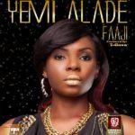 LEAK: Yemi Alade – Faaji