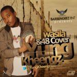 Kheengz – 48 [Cover]   Wasila