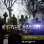 Miggaveli – Where'd You Go?
