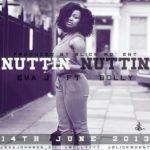 PREMIERE: Eva J – Nuttin Nuttin ft. Bolly