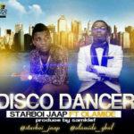 Starboi Japp – Disco Dancer Ft Olamide
