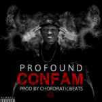 Profound – Confam ft Itunu Pepper