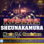 Sheunakamura – Oga Ade ft Reminisce & Masta T