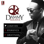 Dammy Krane – Lobatan | Gratitude