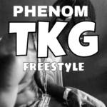 Phenom – TKG (Freestyle)