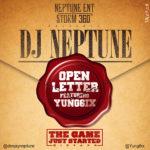 DJ Neptune – Open Letter f. Yung6ix