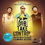 DRB Lasgidi – Take Control