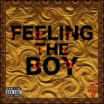 Ramati – Feeling The Boy F. Pablo, Ej ywang & Cyclone